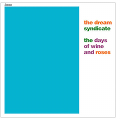 Dream_Syndicate_days_wine_roses