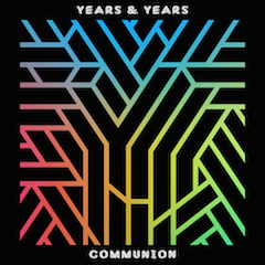 years_years_communion