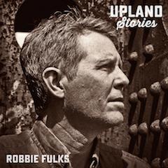 robbie_fulks_upland